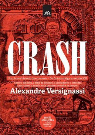 crash-uma-breve-historia-da-economia-alexandre-verignassi