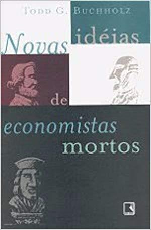 novas-ideias-de-economistas-mortos